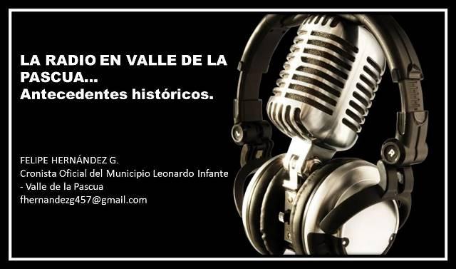 Historia de la Radio en Valle de la Pascua.
