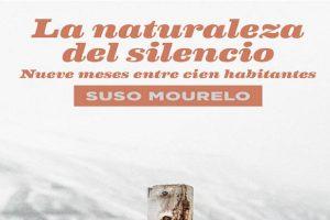 La naturaleza del silencio, libro que relata el susurro de pueblos llenos de historia y tradiciones